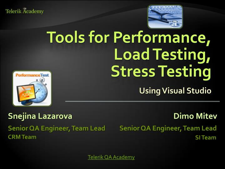 Tools for performance load testing stress testing using visual studio