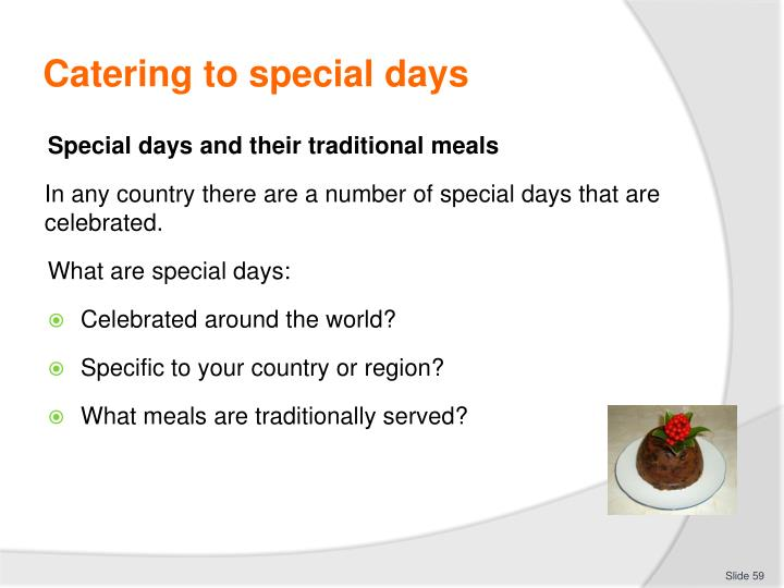 Catering to special days