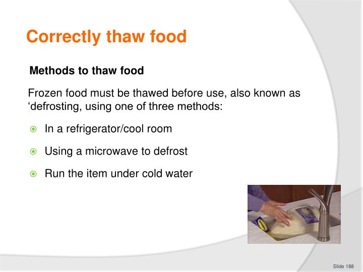 Correctly thaw food