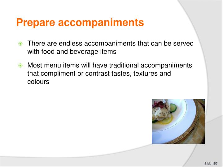 Prepare accompaniments