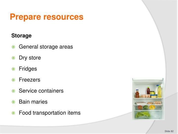 Prepare resources