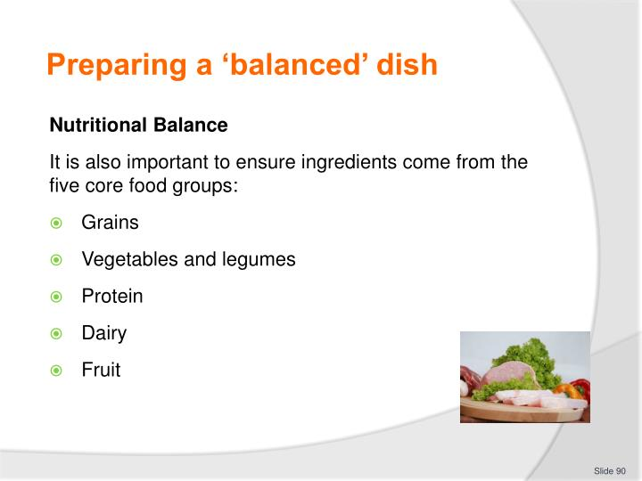 Preparing a 'balanced' dish