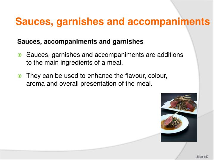 Sauces, garnishes and accompaniments