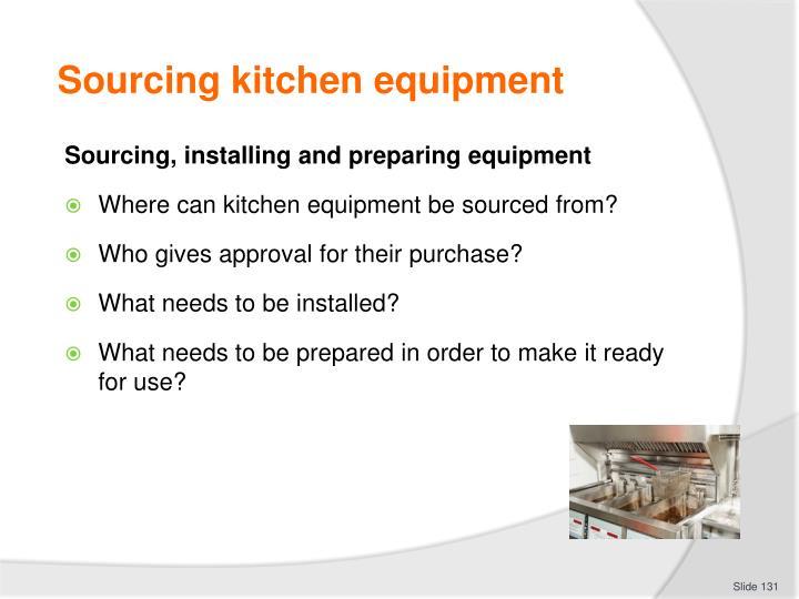 Sourcing kitchen equipment