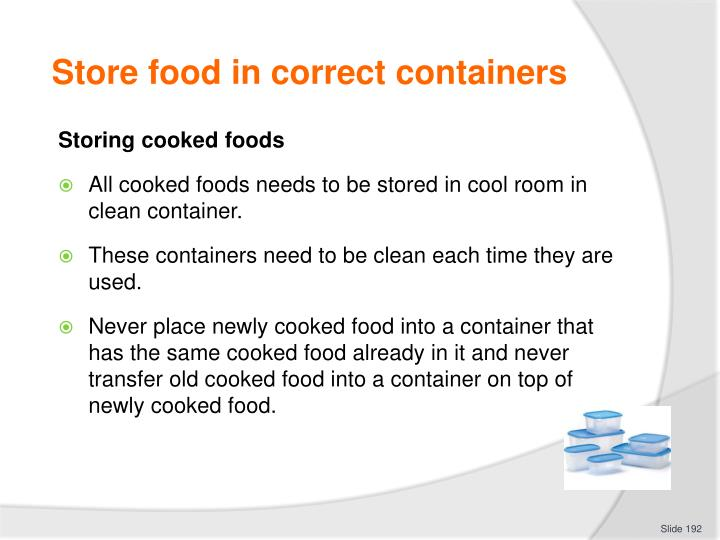 Store food in correct containers