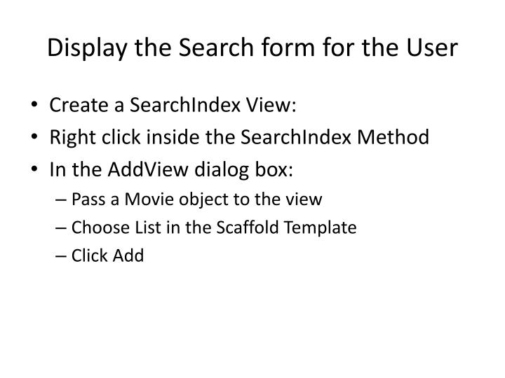 Display the Search form for the User