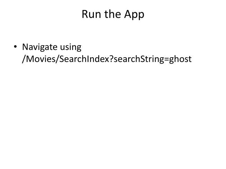 Run the App