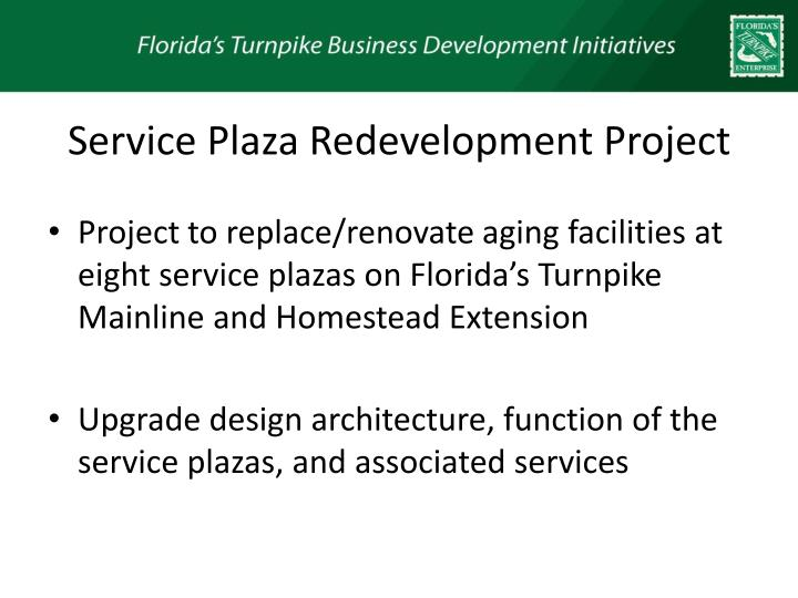 Service plaza redevelopment project
