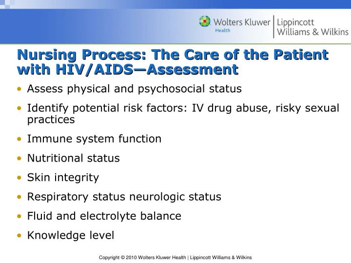 Nursing Process: The Care of the Patient with HIV/AIDS—Assessment