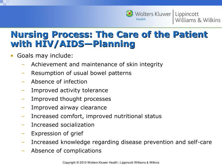 Nursing Process: The Care of the Patient with HIV/AIDS—Planning
