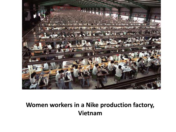 Women workers in a Nike production factory, Vietnam