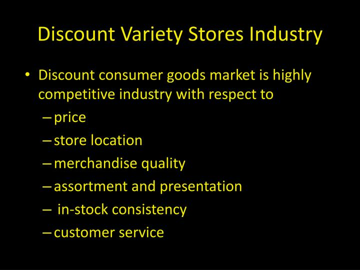 Discount Variety Stores Industry