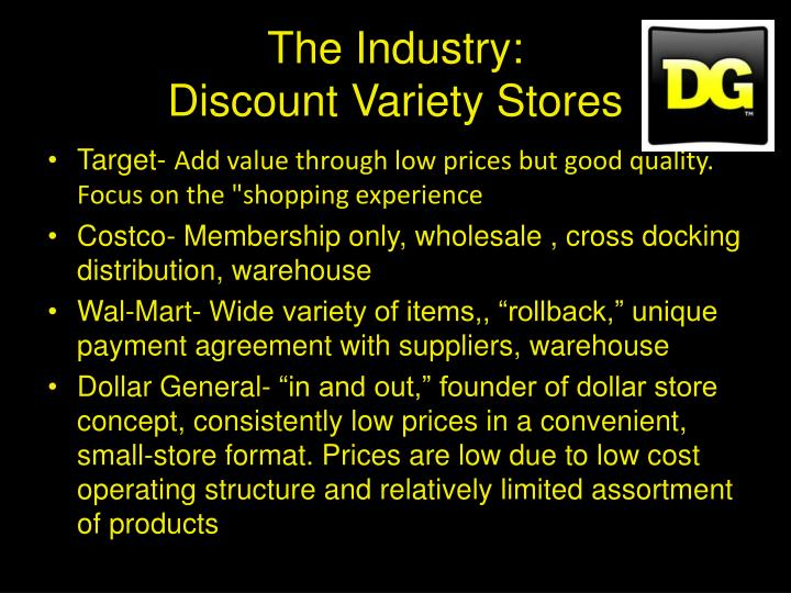 The industry discount variety stores