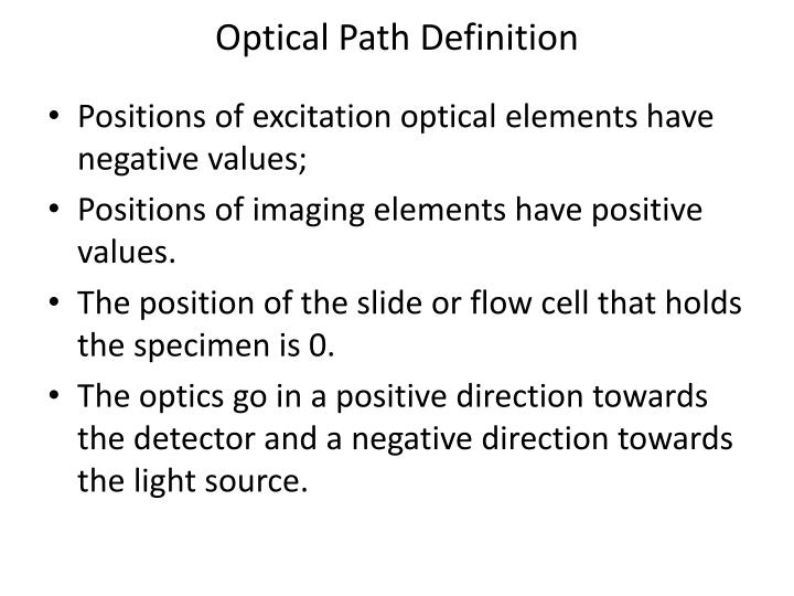 Optical Path Definition