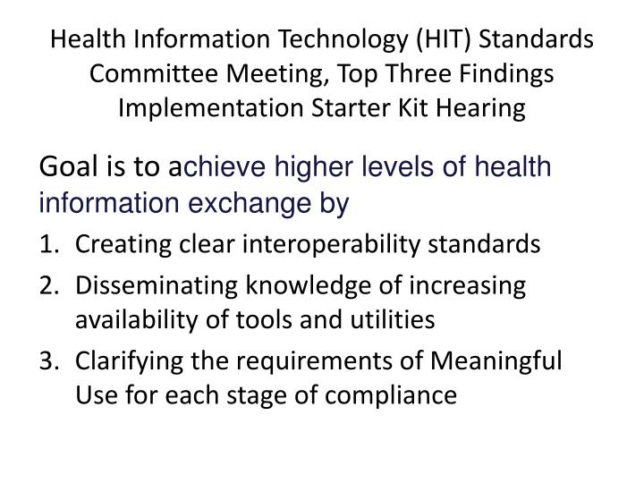 Health Information Technology (HIT) Standards Committee Meeting, Top Three Findings
