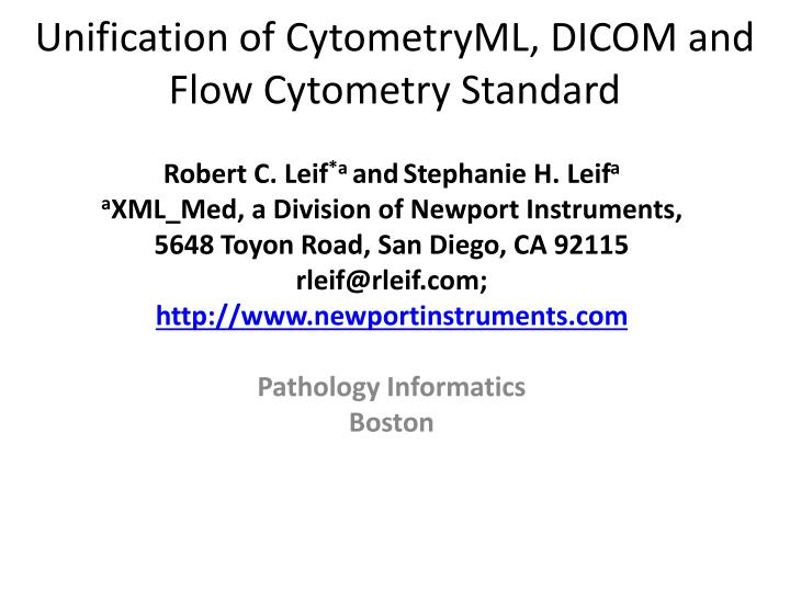 Unification of cytometryml dicom and flow cytometry standard