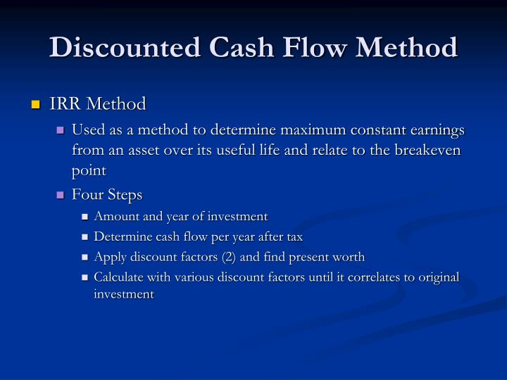 advantages and disadvantages of discounted cash flow Discounted cashflows methods: another method of computing expected rates of return is the present value method the method is popularly known as discounted cash-flow.