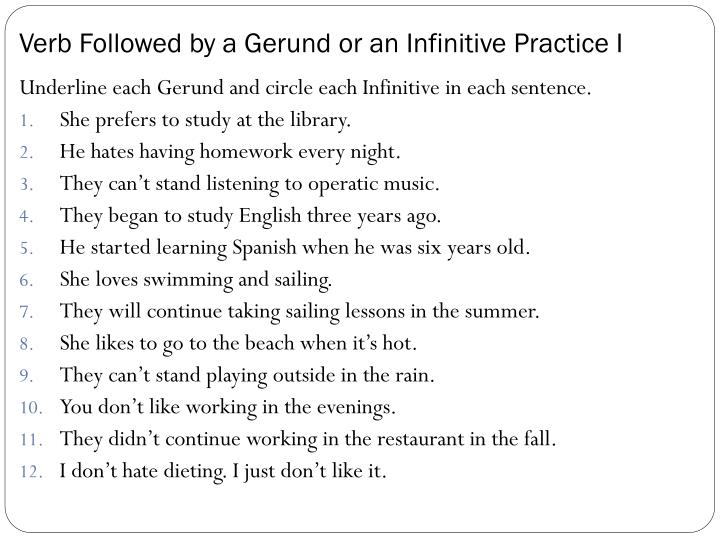 Verb followed by a gerund or an infinitive practice i