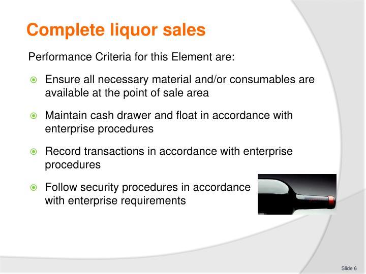 Complete liquor sales