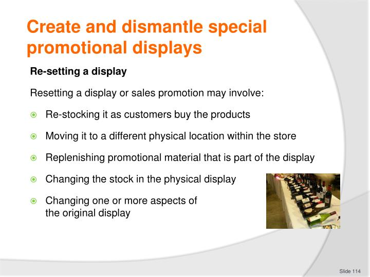 Create and dismantle special promotional displays