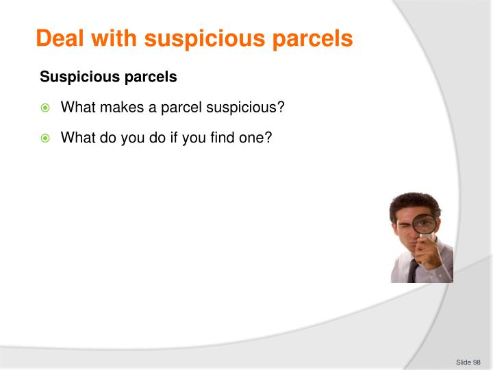 Deal with suspicious parcels