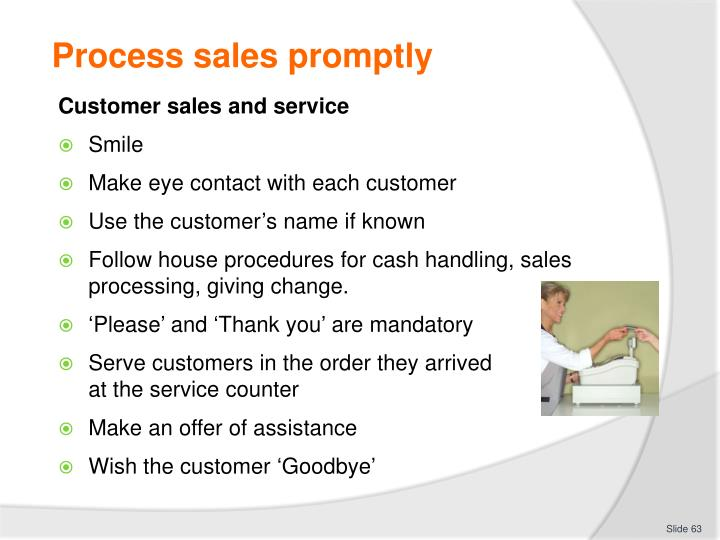 Process sales promptly