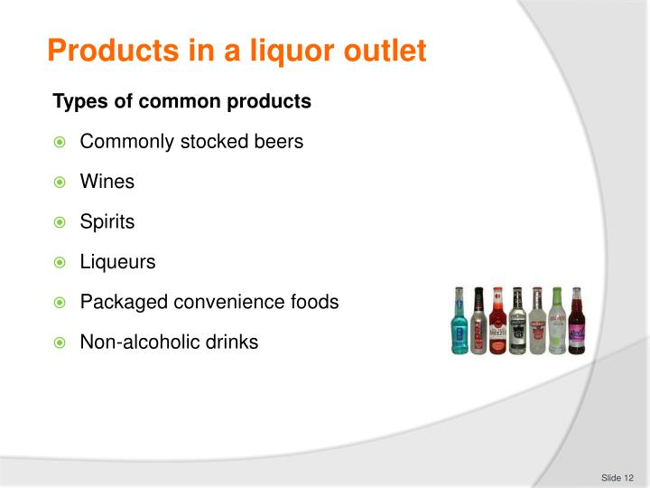 Products in a liquor outlet