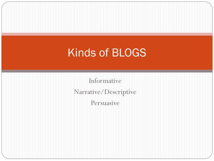 Kinds of BLOGS