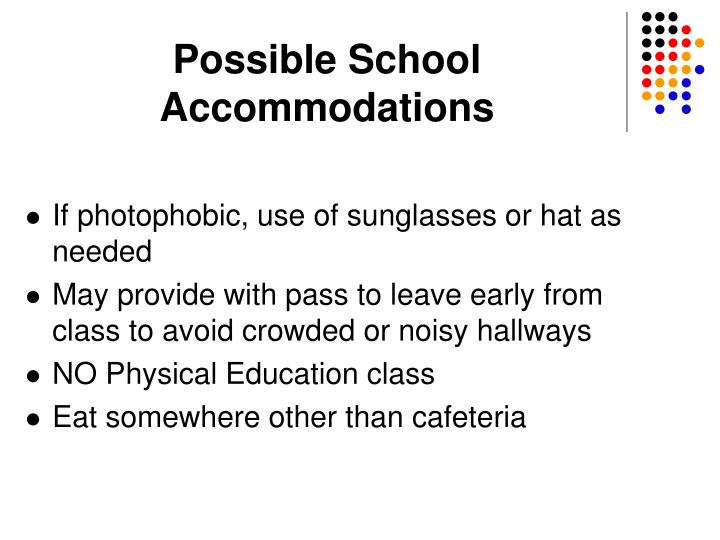 Possible School Accommodations