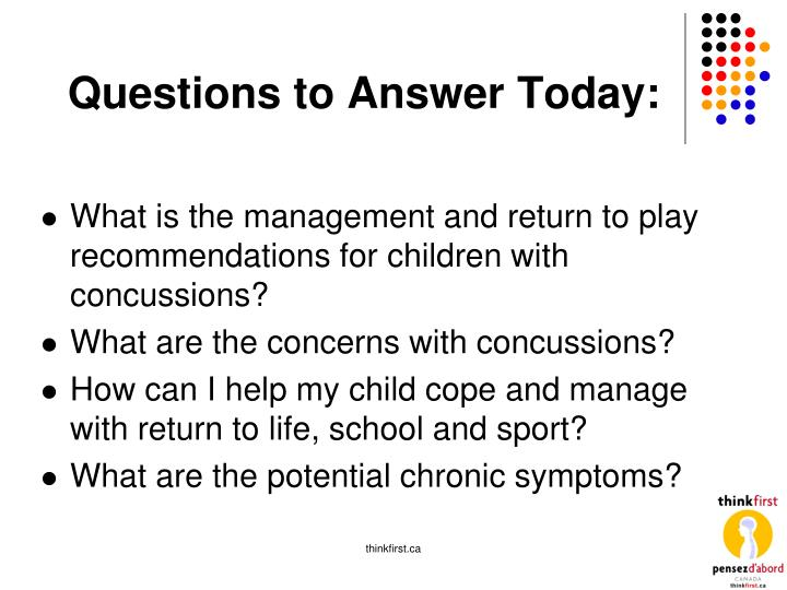 Questions to Answer Today: