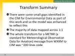 transform summary