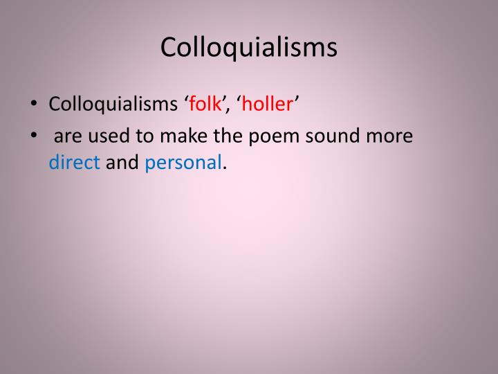 Colloquialisms