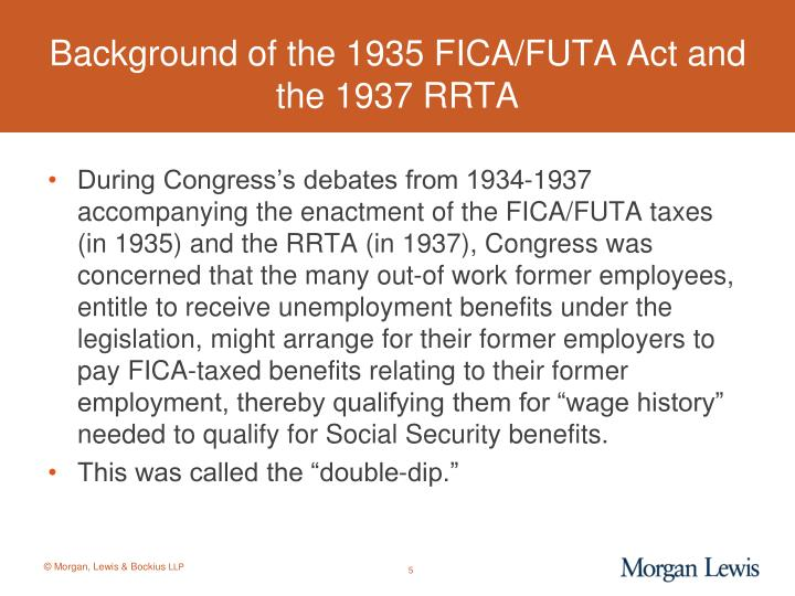 Background of the 1935 FICA/FUTA Act and the 1937 RRTA