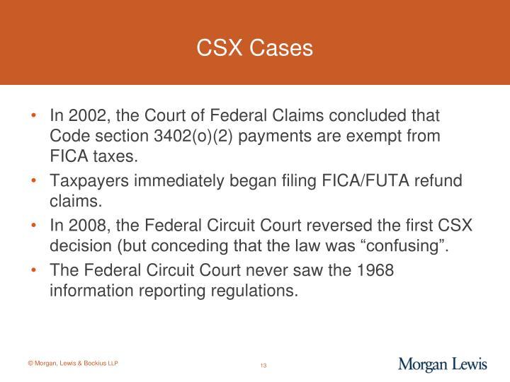 CSX Cases