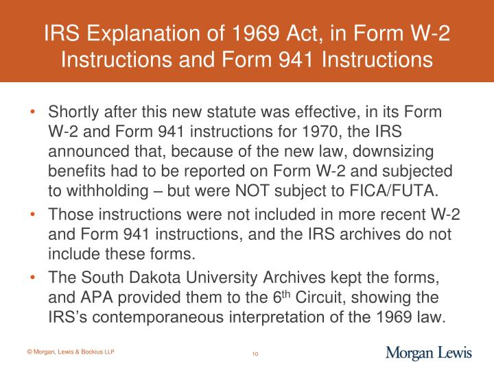 IRS Explanation of 1969 Act, in Form W-2 Instructions and Form 941 Instructions