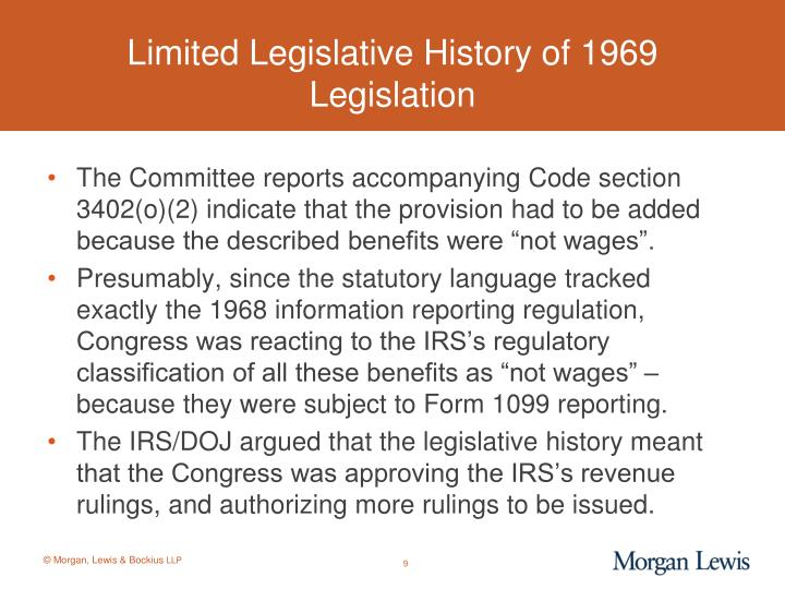 Limited Legislative History of 1969 Legislation