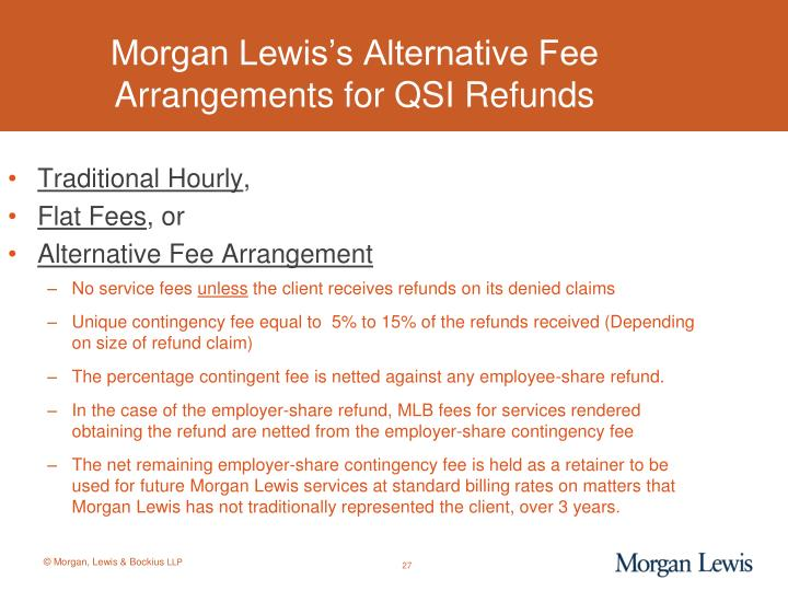 Morgan Lewis's Alternative Fee Arrangements for QSI Refunds