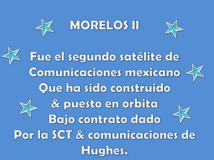 MORELOS II