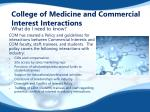 college of medicine and commercial interest interactions