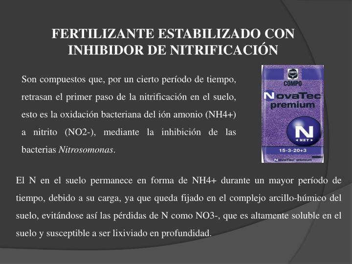 FERTILIZANTE ESTABILIZADO CON INHIBIDOR DE NITRIFICACIÓN