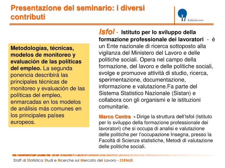 Presentazione del seminario: i diversi contributi