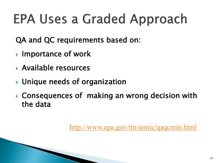 EPA Uses a Graded Approach