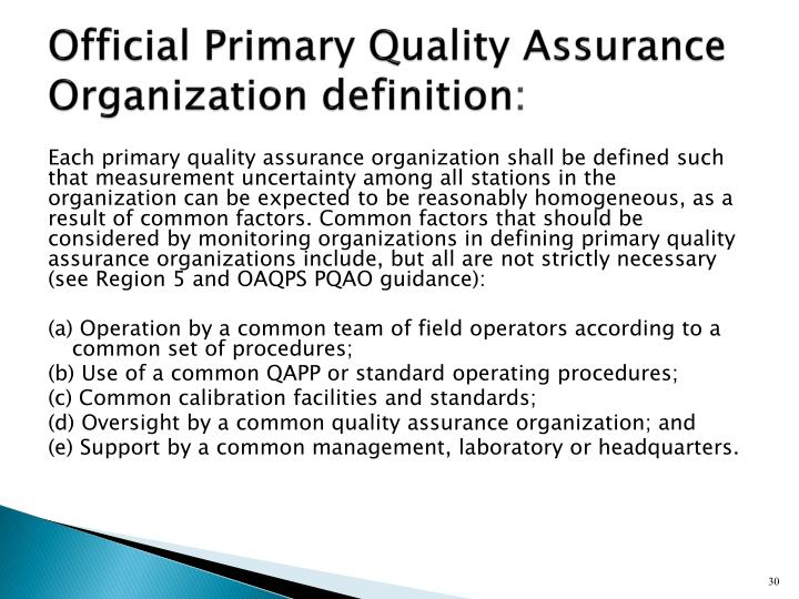 Official Primary Quality Assurance Organization definition