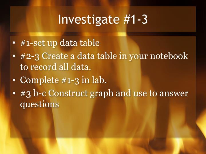 Investigate #1-3