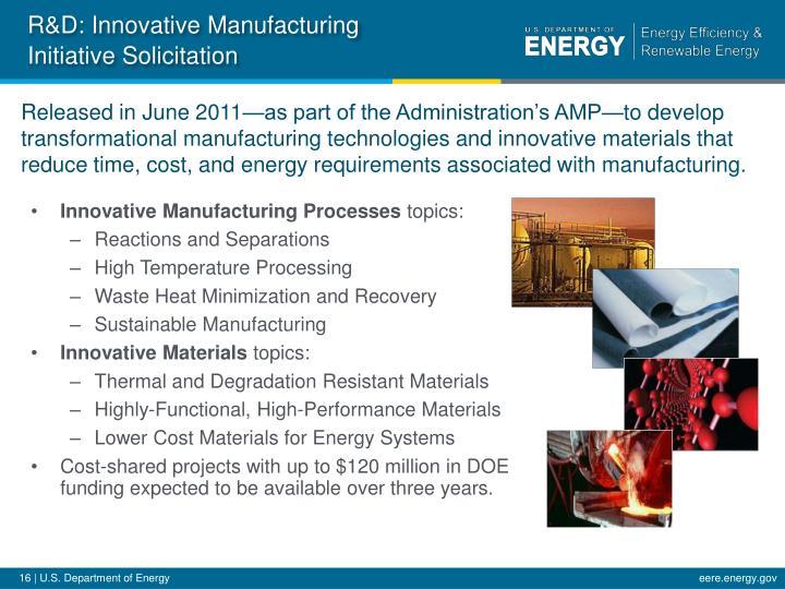R&D: Innovative Manufacturing Initiative Solicitation