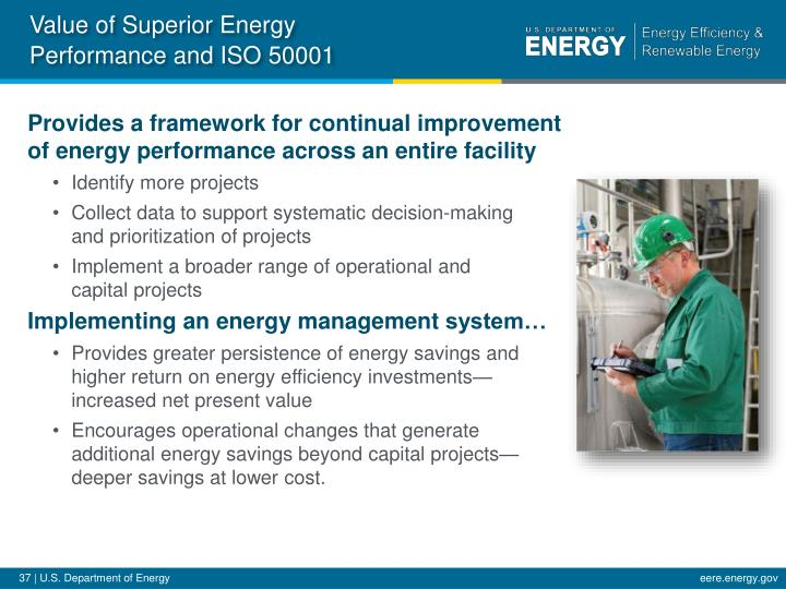Value of Superior Energy Performance and ISO 50001