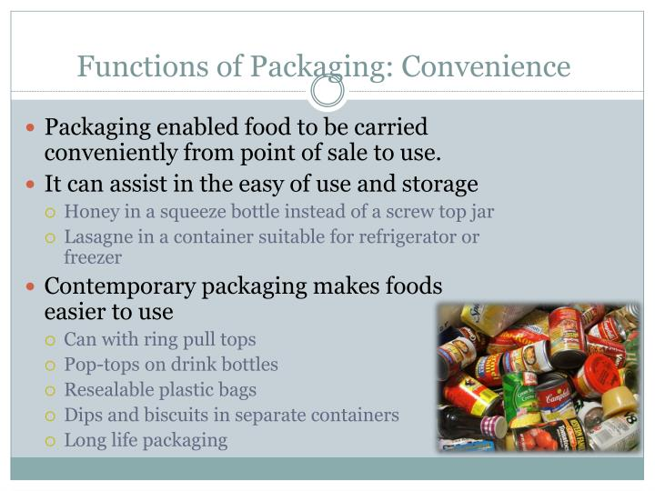 Functions of Packaging: Convenience
