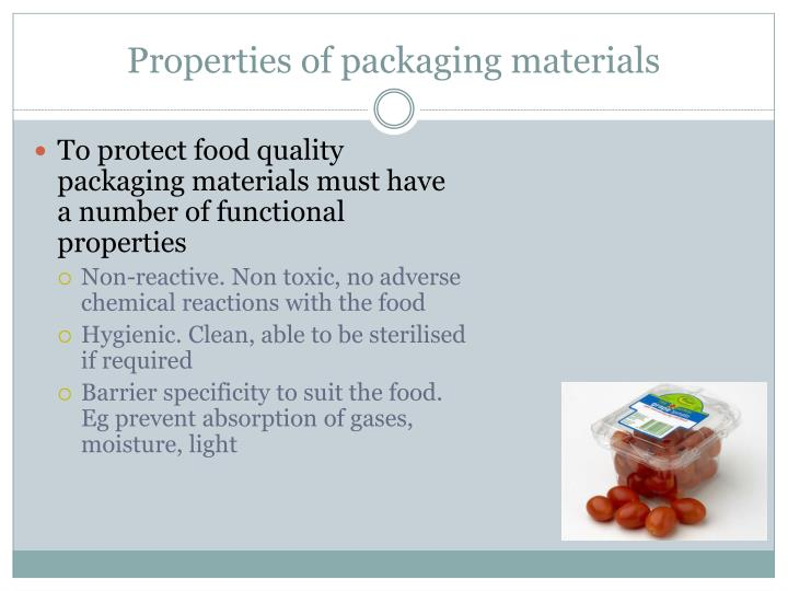 Properties of packaging materials