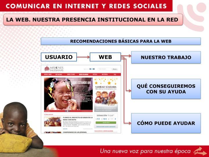 LA WEB. NUESTRA PRESENCIA INSTITUCIONAL EN LA RED
