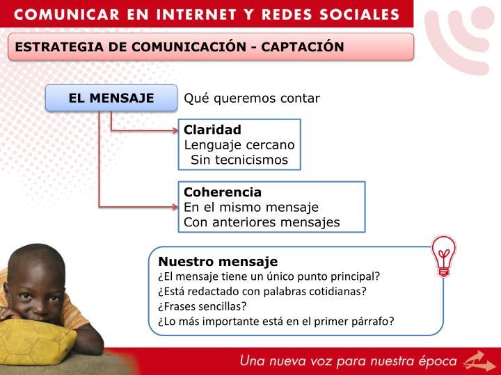 ESTRATEGIA DE COMUNICACIÓN - CAPTACIÓN